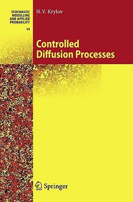 Controlled Diffusion Processes By Krylov, N. V./ Aries, A. B. (TRN)